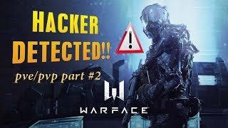 warface || hacker detected Part #2 || Pve / Pvp || **INDIA**