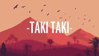 DJ Snake, Selena Gomez, Ozuna, Cardi B - Taki Taki (Lyrics)