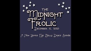 Midnight Frolic Opening by Three Muses