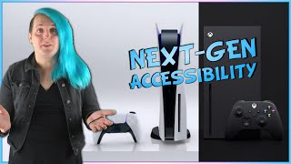 Next Gen Consoles - How Accessible Will They Be? - Access-Ability