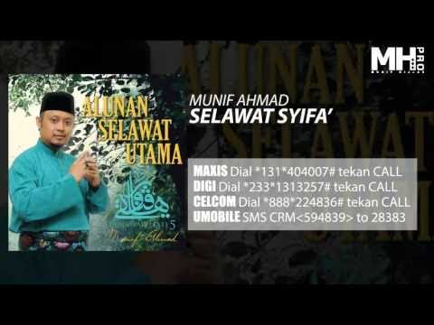 Munif Ahmad - Selawat Syifa' (Official Music Audio)