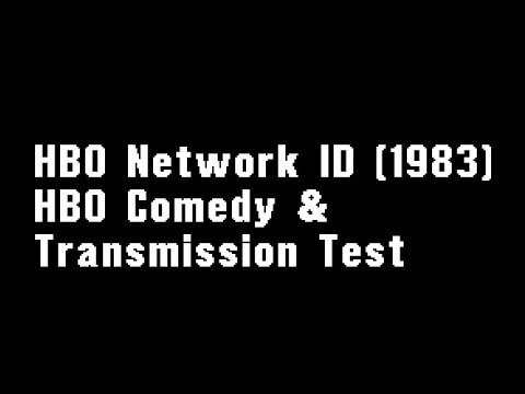 HBO Network ID (1983), HBO Comedy & Transmission Test