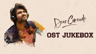 Dear Comrade - Original Sound Track Jukebox || Vijay Devarakonda, Rashmika || Justin Prabhakaran