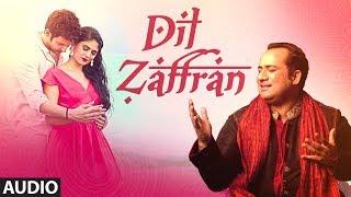 Dil  Zaffran Full Audio | Rahat Fateh Ali Khan |  Ravi Shankar |  Kamal Chandra | Shivin | Palak