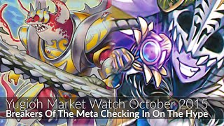 Breakers of the Meta Called - Yugioh Market Watch October 2015