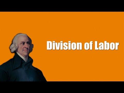 Division of Labor - Adam Smith