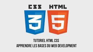 Tutoriel HTML 5 / CSS 3 - #1 - les balises