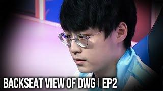또 한 번의 8강 l Backseat view of DWG EP.2