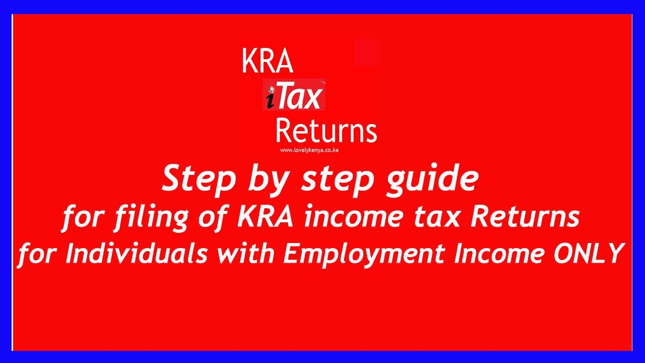 How to file kra itax returns online for employees with employment how to file kra itax returns online for employees with employment income kenya revenue authority ccuart Gallery
