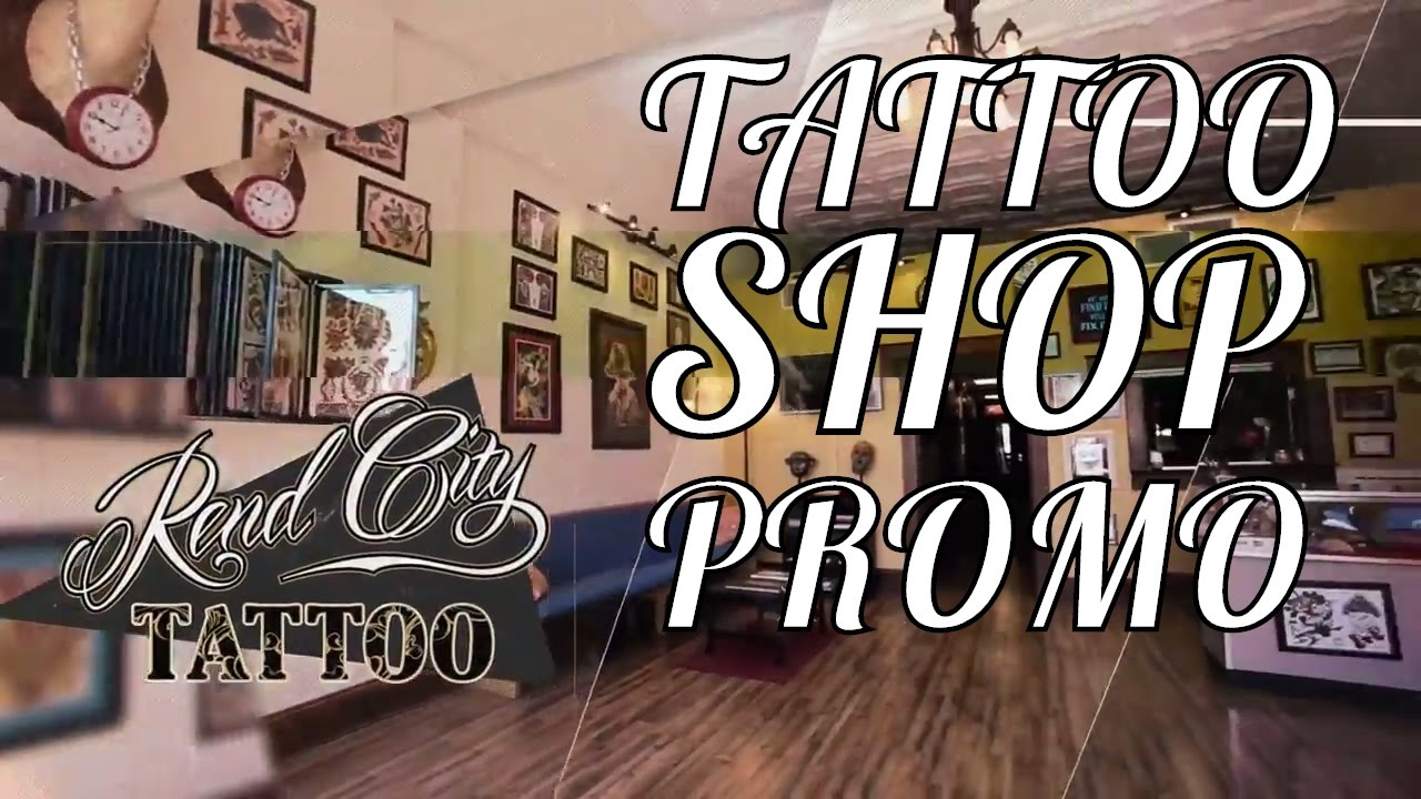 Rend city tattoo tattoo shop promotional video youtube rend city tattoo tattoo shop promotional video m4hsunfo
