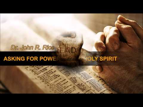 Asking for the Power of the Holy Spirit, Part 1 (The Prayer Motivator Devotional #156)