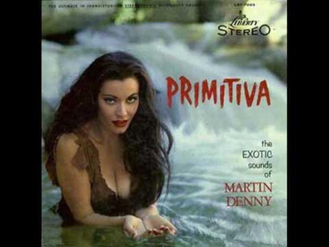 Martin Denny - Primitiva (full album) 1958