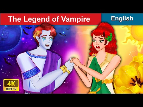 The Legend Of Vampire 🤴 Bedtime stories 🌛 Fairy Tales For Teenagers | WOA Fairy Tales