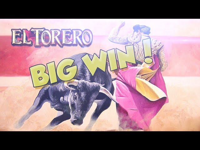 BIG WIN!!!! El Torero Big Win - Casino - Bonus Round (Casino Slots)