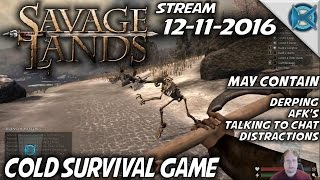 Savage Lands | 12-11-2016 | Cold Survival Game | Let