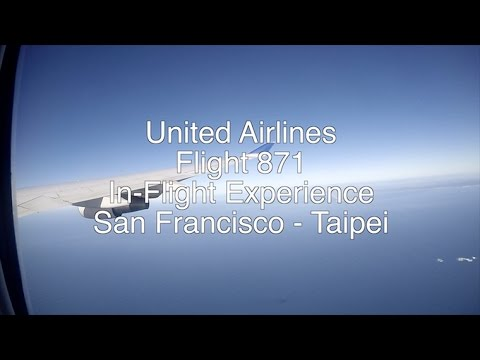 United Airlines Flight 871 In-Flight Experience [San Francisco - Taipei] [4K]