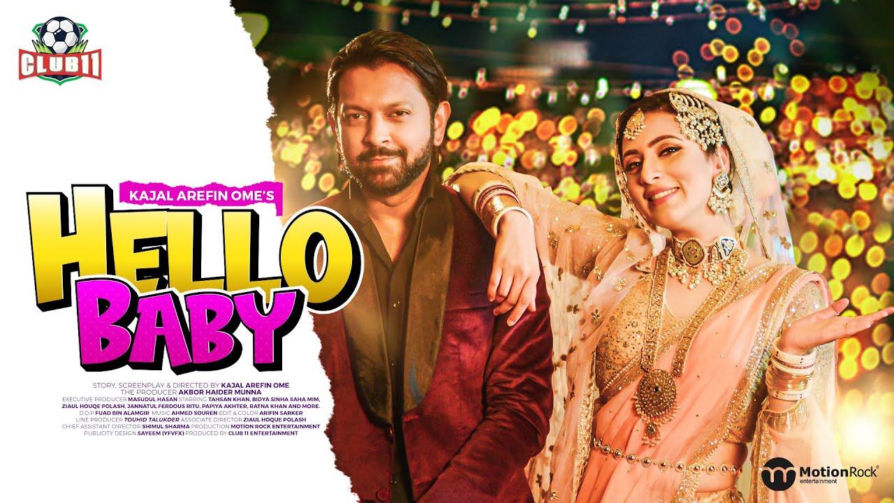 Hello Baby   Trailer   Tahsan   Bidya Sinha Mim   Polash   Kajal Arefin Ome   Club 11
