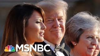 President Trump: I'm A Very Stable Genius. European Allies: Umm, Really? | The 11th Hour | MSNBC