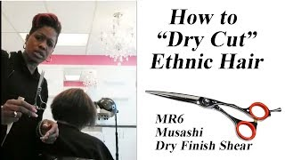 How to Dry Cut Ethnic Hair