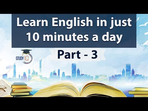 Learn English in just 10 minutes a day, All the BASICS you need to be a Pro in English Part 3