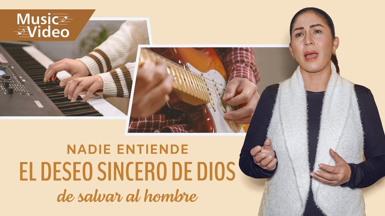 Música cristiana 2021 | Nadie entiende el deseo sincero de Dios de salvar al hombre