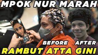 Mpok Nur MARAH Rambut Atta Gini!!