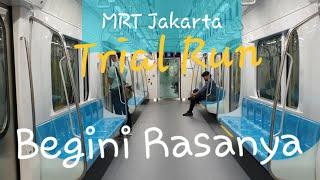 MRT Jakarta Trial Run | Uji Coba Naik MRT Pertama di Indonesia GRATIS !!