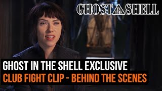 Ghost in the Shell exclusive club fight clip - Behind the scenes