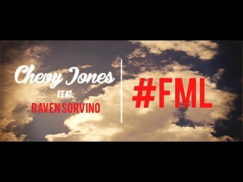 Chevy Jones ft. Raven Sorvino - #FML