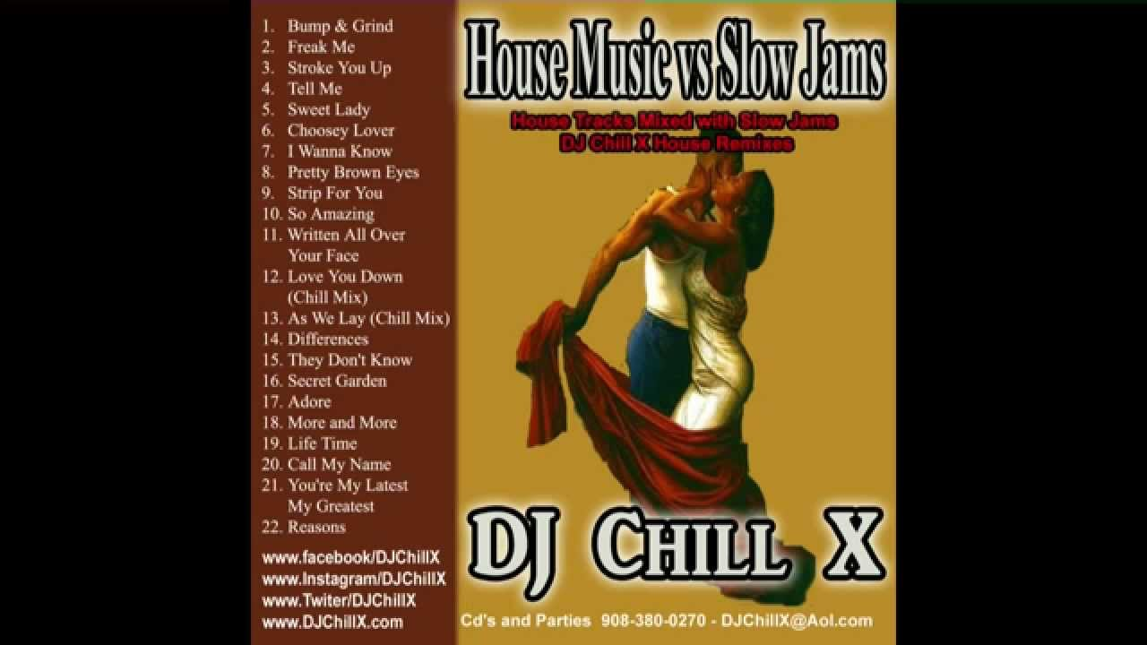 House music mix of slow jams from 80s 90 39 s by dj chill x for New jersey house music