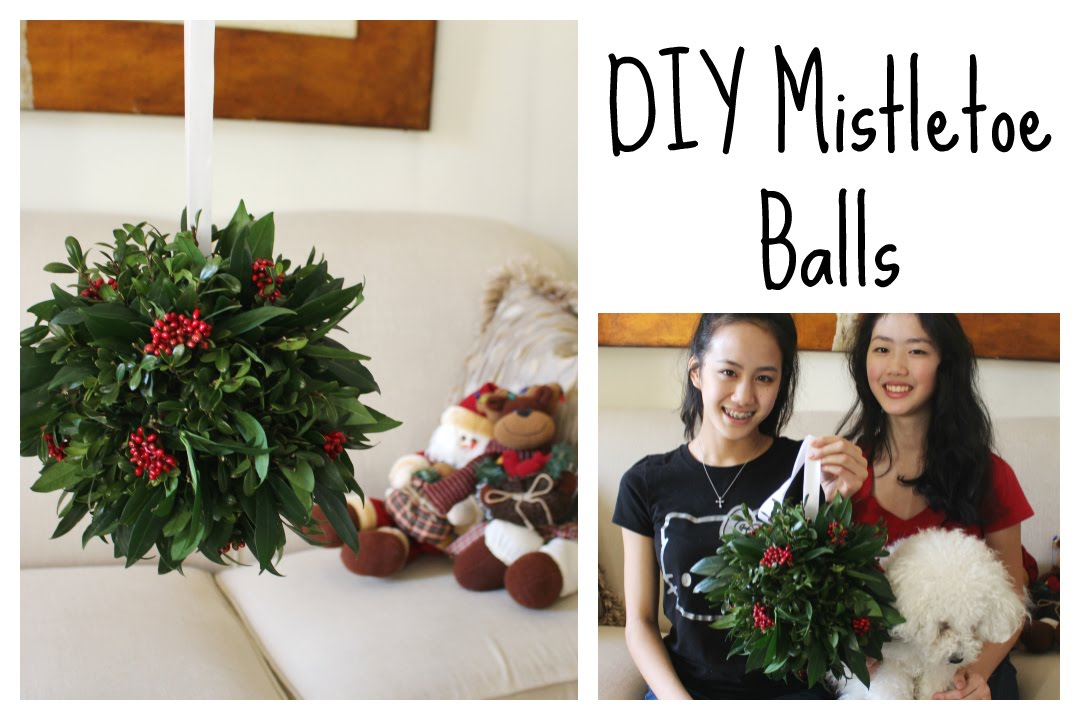 How To Make A Mistletoe Ball