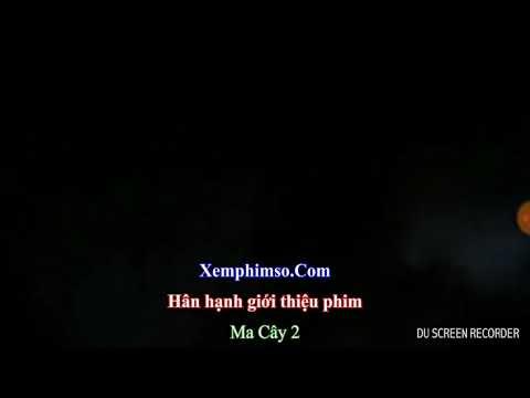 xemphimso.com ma cây 2 tập 1