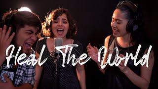 HEAL THE WORLD | SANEMOS AL MUNDO