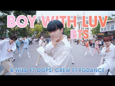 [KPOP IN PUBLIC] BTS (방탄소년단) '작은 것들을 위한 시 (Boy With Luv) Dance Cover By B-Wild, Oops! Crew, FGDance