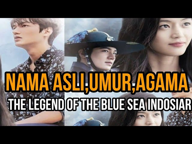 Ternyata Ini Agama Nama Asli Dan Umur Pemain Lengend Of The Blue Sea Indosiar Youtube