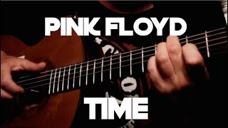 Pink Floyd - Time - Fingerstyle Guitar