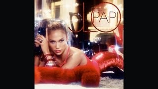 Jennifer Lopez - Papi [Song Preview]