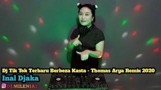 Download Dj Tik Tok Terbaru Berbeza Kasta - Thomas Arya Remix 2020 (Inal Djaka)