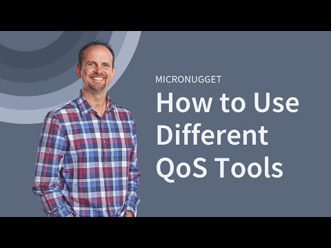 MicroNugget: How to Use Different Quality of Service (QoS) Tools