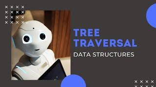 INORDER,PREORDER,POSTORDER TREE TRAVERSAL DATA STRUCTURES