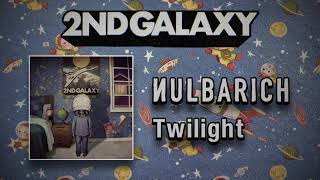 Nulbarich - Twilight (Audio)