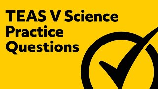 TEAS (V) Science Practice Test