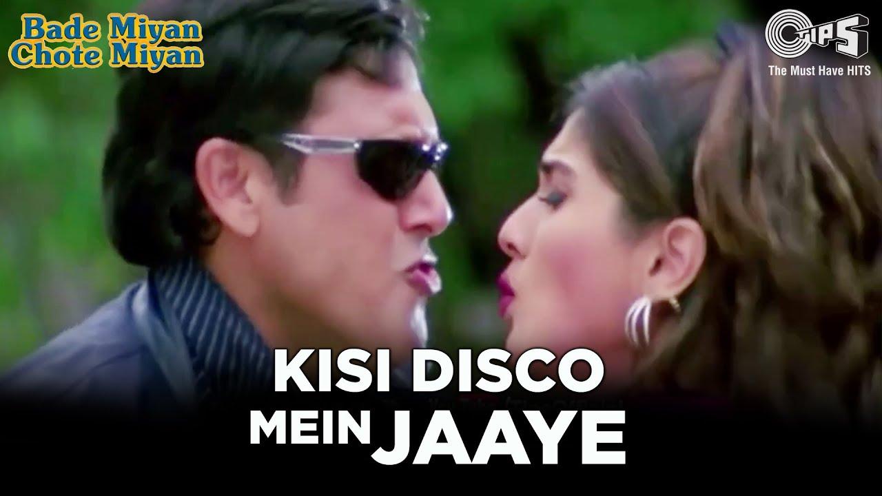Kisi Disco Mein Jaaye | Govinda | Raveena Tandon | Bade Miyan Chote Miyan | Alka Y, Udit N | Tips