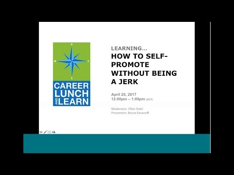Career Lunch & Learn: How to Self-Promote without Sounding Like a Jerk