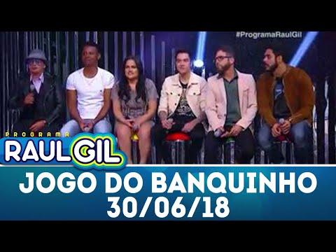 Jogo do Banquinho - Completo | Programa Raul Gil (30/06/18)