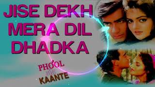 Jise Dekh Mera Dil Dhadka Mp3 Dj Song | Dj Song Hindi 3D Quality Songs | Dj Song 3D Quality Songs