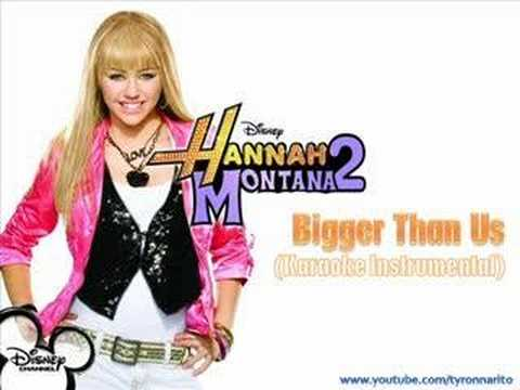 Hannah Montana - Bigger Than Us Instrumental Best Quality