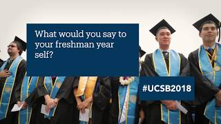 Commencement 2018 | Advice For My Freshman Self