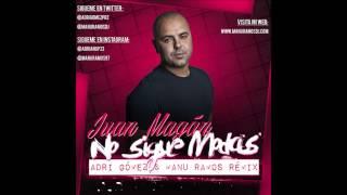 Juan Magán - No sigue modas (Adri Gómez & Manu Ramos Remix)