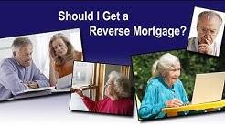 Reverse Mortages FAQ: Should I get a Reverse Mortgage? | Should I Take A Reverse Mortgage?